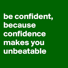 Unbeatable Confidence