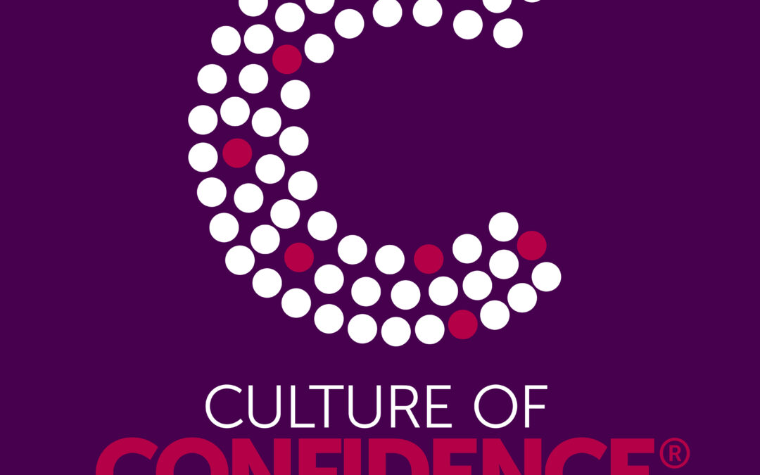 Develop a Culture of Confidence